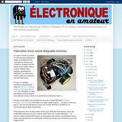 Fabrication d'une voiture téléguidée (Arduino)