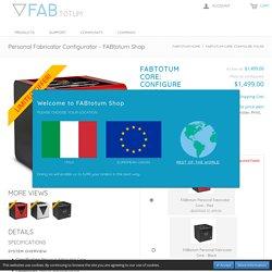 Personal Fabricator Configurator - FABtotum Shop