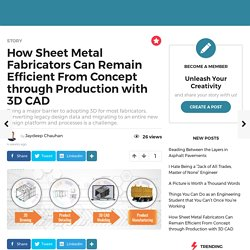 How Sheet Metal Fabricators Can Remain Efficient From Concept through Production with 3D CAD - GineersNow Community