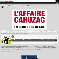 Fabrice Arfi : les leçons de journalisme de l'affaire Cahuzac – Atelier des médias
