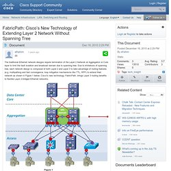 FabricPath: Cisco's New Technology of Extending Layer 2 Network Without Spanning Tree