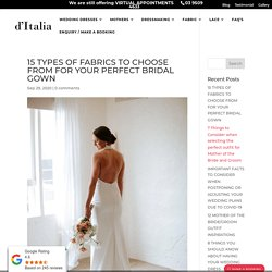 15 Types Of Fabrics To Choose From For Your Perfect Bridal Gown