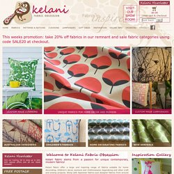 Fabrics to Inspire - Kelani Fabric