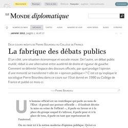 La fabrique des débats publics, par Pierre Bourdieu (Le Monde diplomatique, janvier 2012)