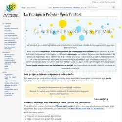 La Fabrique à Projets - Open FabMob — Communauté de la Fabrique des Mobilites