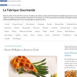 La Fabrique Gourmande: Saumon Wellington ou Saumon en Croûte