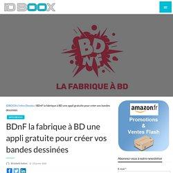 BDnF la fabrique à BD une appli gratuite pour créer vos bandes dessinées