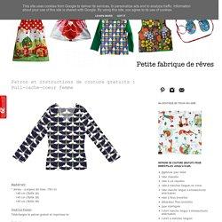 petite fabrique de rêves: Patron et instructions de couture gratuits : Pull-cache-coeur femme