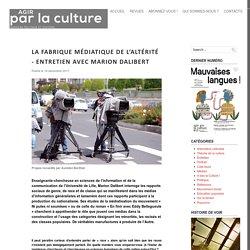 La fabrique médiatique de l'altérité - Entretien avec MARION DALIBERT