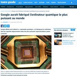 Google aurait fabriqué l'ordinateur quantique le plus puissant au monde