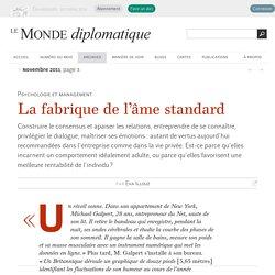 La fabrique de l'âme standard, par Eva Illouz (Le Monde diplomatique, novembre 2011)