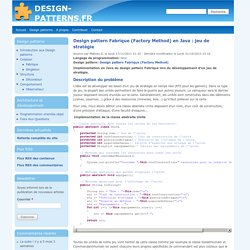 Design pattern Fabrique (Factory Method) en Java : jeu de stratégie | Design-patterns.fr