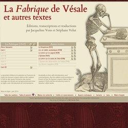 La Fabrique de Vésale et autres textes - BIU Santé, Paris.