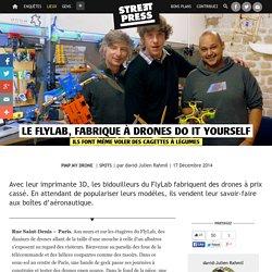 Le FlyLab, fabrique à drones Do It Yourself