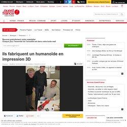 Ils fabriquent un humanoïde en impression 3D