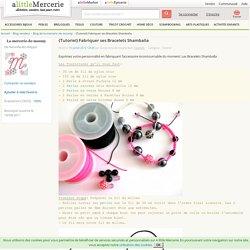 {Tutoriel} Fabriquer ses Bracelets Shamballa de la-mercerie-de-moumy - ALittleMercerie.com