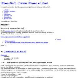 TUTO : Fabriquer une batterie externe pour iPhone soit même / Trucs et astuces