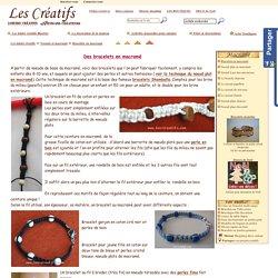 Fabriquer des bracelets en macramé et perles