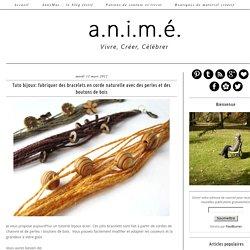 Tuto bijoux: fabriquer des bracelets en corde naturelle avec des perles et des boutons de bois