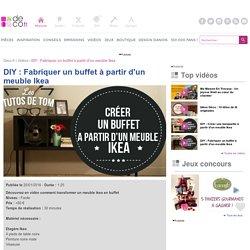 DIY : Fabriquer un buffet à partir d'un meuble Ikea - Video sur Deco.fr