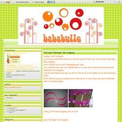 tuto pour fabriquer des buugeng - Le blog de bababulle