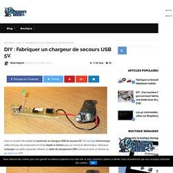 Fabriquer un chargeur de secours USB 5V.