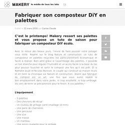 Fabriquer son composteur DiY en palettes