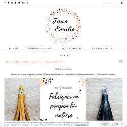 DIY : Fabriquer un pompon bi-matière ⋆ Jane Emilie - Créatrice & Blogueuse Couture
