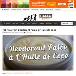 Fabriquer un Déodorant Paléo à l'Huile de Coco