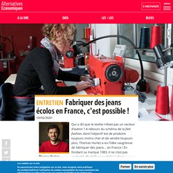 Fabriquer des jeans écolos en France, c'est possible!