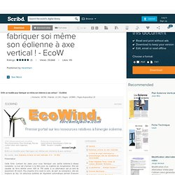 Eolienne axe verticale pearltrees - Fabriquer son eolienne ...