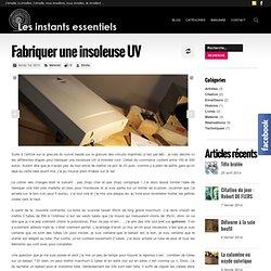 Fabriquer une insoleuse UV