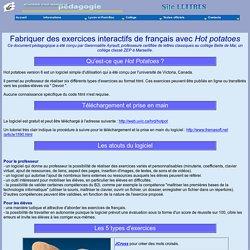 Fabriquer des exercices interactifs de français avec Hot potatoes