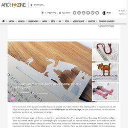 Fabriquer un marque-page avec notre galerie de 44 idées!
