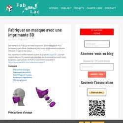 Fabriquer un masque avec une imprimante 3D – FabLac