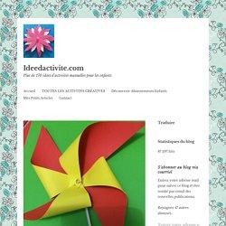 Tuto : Fabriquer un moulin à vent – Ideedactivite.com