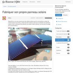 Fabriquer son propre panneau solaire - La taverne d'Idle
