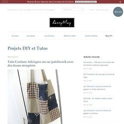 Tuto Couture: fabriquer un sac patchwork avec des tissus récupérés – AnnyMay Matériel Créatif