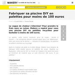 Fabriquer sa piscine DiY en palettes pour moins de 100 euros
