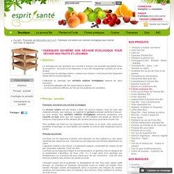 Fabriquer soi-même son séchoir écologique pour sécher ses fruits et légumes