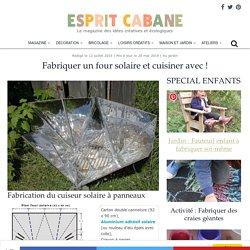 *** Fabriquer un four solaire et cuisiner avec ! - Esprit Cabane