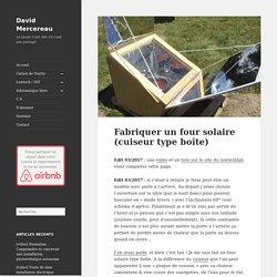 Fabriquer un four solaire (cuiseur type boîte) – David Mercereau