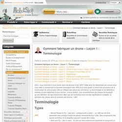 Comment fabriquer un drone - Leçon 1 : Terminologie - Blogue RobotShop