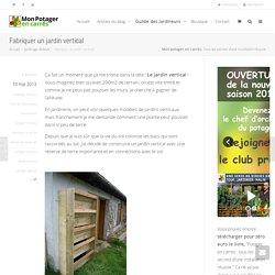 Fabriquer un jardin vertical - Mon potager en carrés