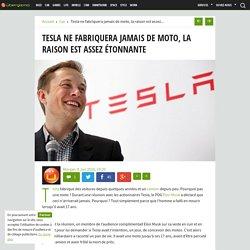 Tesla ne fabriquera jamais de moto, la raison est assez étonnante