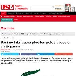 Basi ne fabriquera plus les polos Lacoste en... - Textile, habillement