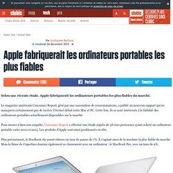 Apple fabriquerait les ordinateurs portables les plus fiables