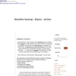 Fabriques ta presse ... - Blandine Sauloup - Bijoux - Artiste
