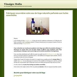 Fabriquez votre eau de linge parfumée aux huiles essentielles