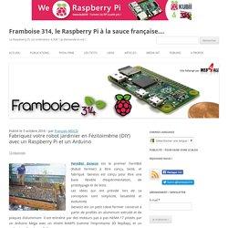Fabriquez votre robot jardinier en Fézitoimême (DIY) avec un Raspberry Pi et un Arduino